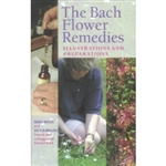 Bach Flower Remedies Illustrations and Preparation