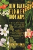 New Bach Flower Body Maps: Treatment by Topical Application by Dietmar Kramer