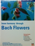 Inner Harmony through Bach Flowers by Sigrid Schmidt