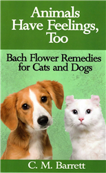 Animals Have Feelings Too - Bach Flower Remedies for Cats and Dogs