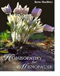 Homeopathy for Menopause by Beth MacEoin