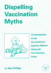 Dispelling Vaccination Myths By: Alan Phillips