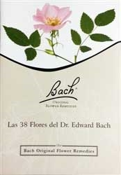 The 38 Bach Flower Remedies- Spanish Version