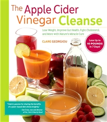 The Apple Cider Vinegar Cleanse