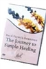 Bach Flower Remedies: The Journey to Simple Healing
