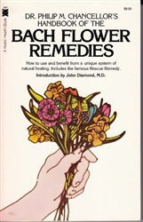 Pre-Read: Handbook of the Bach Flower Remedies by Dr. Philip M Chancellor's