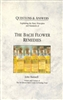 Pre-Read: Questions & Answers- Explaining the Basic Principles & Standards of The Bach Flower Remedies by John Ramsell