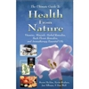 The Ultimate Guide to Health from Nature