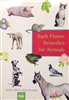 Pre-Read: Bach Flower Remedies for Animals by Stefan Ball and Judy Howard