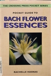 Pre-Read: Pocket Guide to Bach Flower Essences By: Rachelle Hasnas